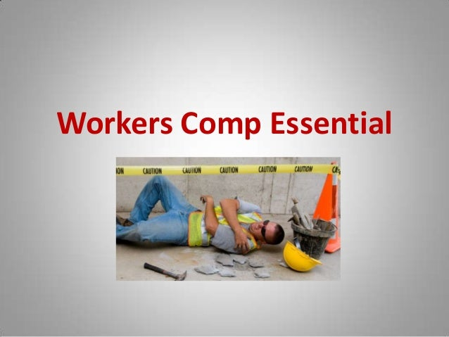 Workers Comp Essential