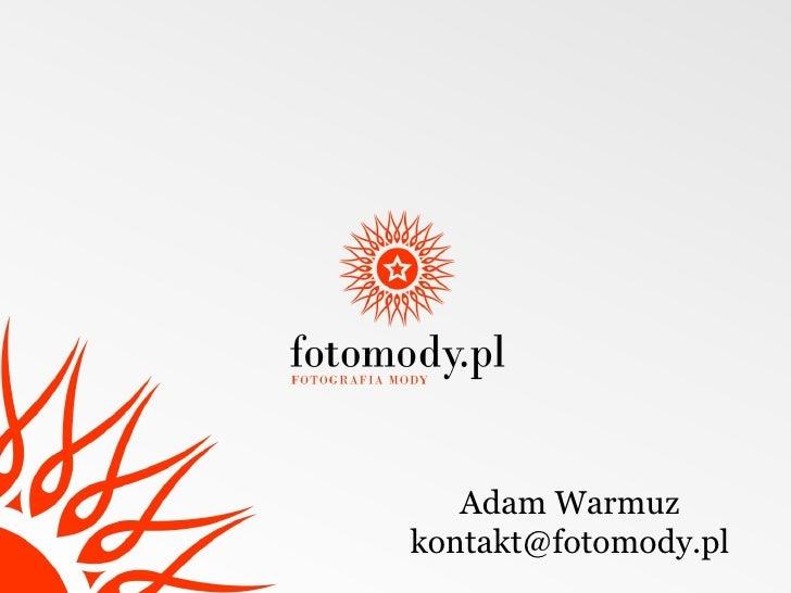Internet salonem dla fotografii mody