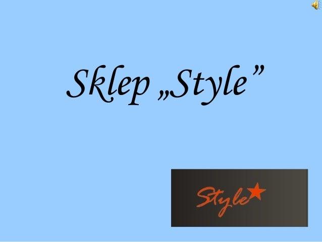 "Sklep ""Style"""