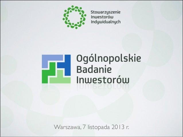 Warszawa, 7 listopada 2013 r.