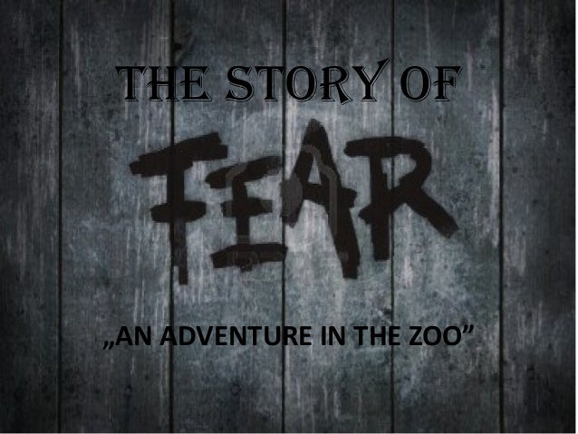 "The STory of  ""AN ADVENTURE IN THE ZOO"""