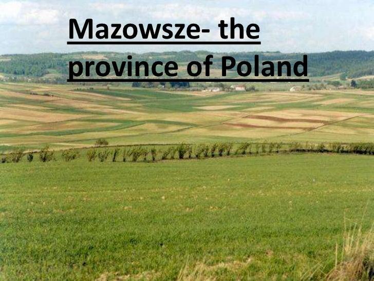 Mazowsze- theprovince of Poland