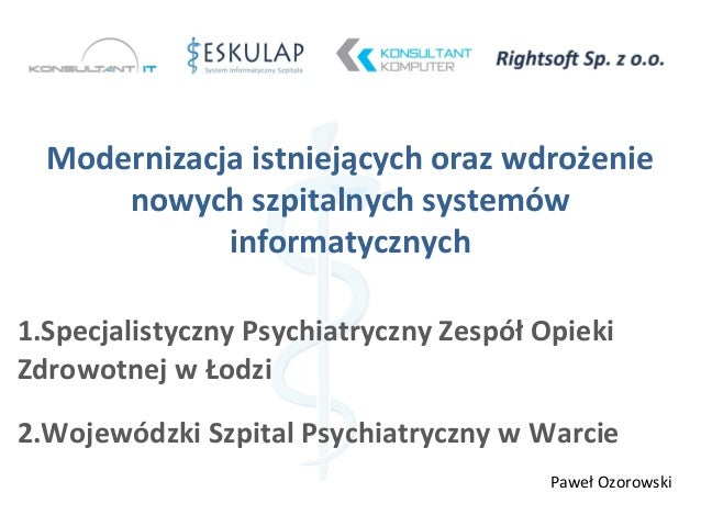 Modernizacja istniejących oraz wdrożenie nowych szpitalnych systemów informatycznych