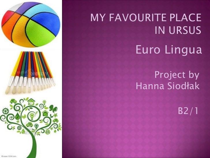 B2/1 Euro Lingua Project by  Hanna Siodłak
