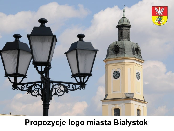 <ul><ul><ul><ul><ul><li>Propozycje logo miasta Białystok </li></ul></ul></ul></ul></ul>