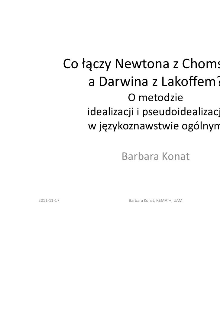 Co łączy Newtona z Chomskym                 a Darwina z Lakoffem?                         O metodzie                ideali...