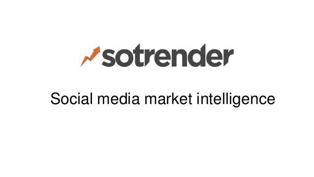 Social media market intelligence