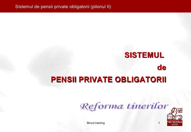 Prezentare Pensii Private Obligatorii