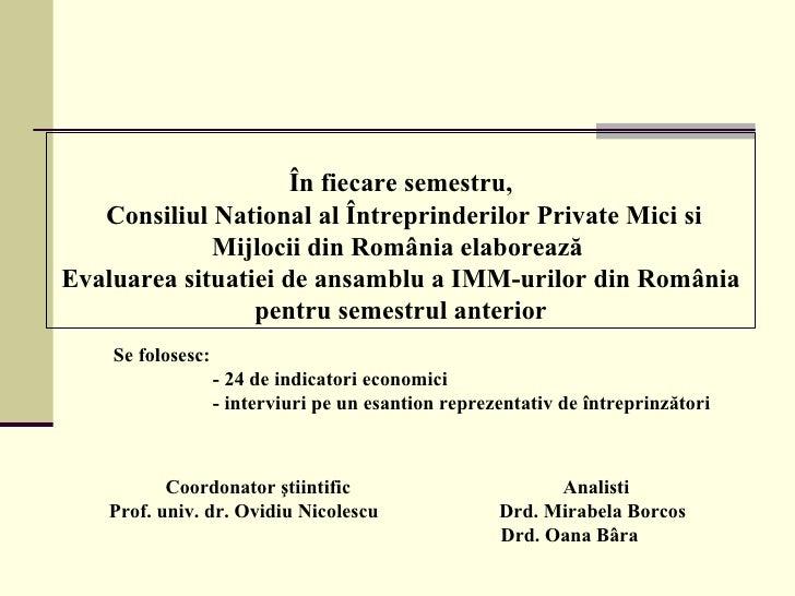 Evaluarea situatiei de ansamblu a IMM-urilor din Romania