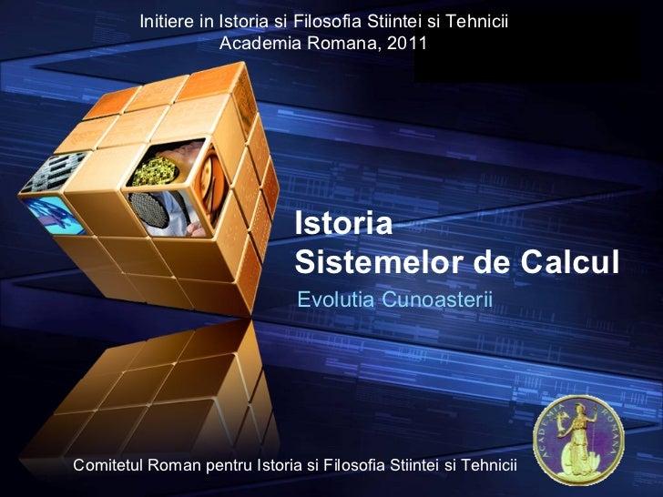 Istoria Sistemelor de Calcul Evolutia Cunoasterii Initiere in Istoria si Filosofia Stiintei si Tehnicii Academia Romana, 2...
