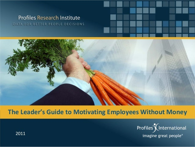 Prezentare Doru Dima 2 - The Leader's Guide to Motivating Employees Without Money