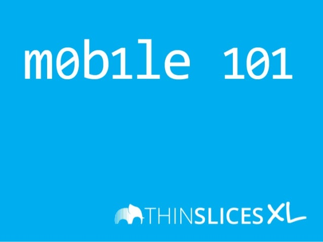 Windows 8 Presentation for Mobile 101 - Thinslices