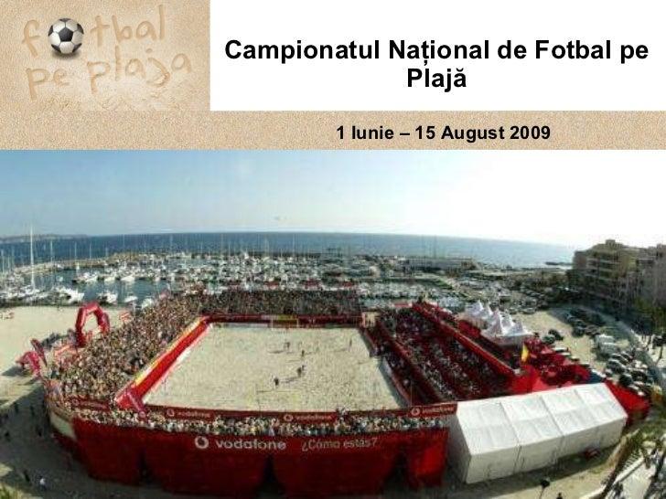 Prezentare Fotbal pe plaja_editia 2009