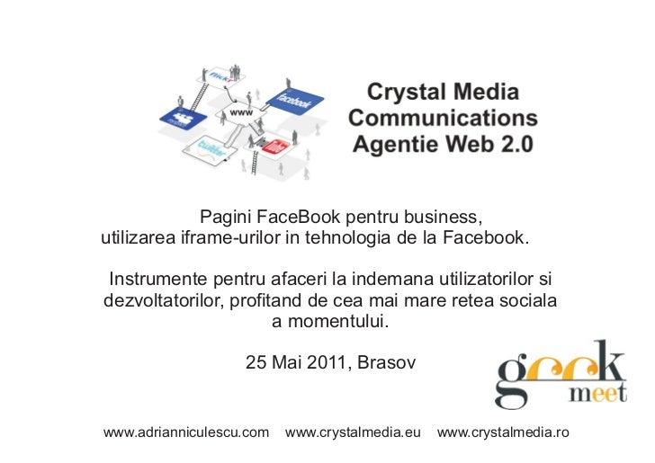 Pagini FaceBook pentru business,utilizarea iframe-urilor in tehnologia de la Facebook. Instrumente pentru afaceri la indem...
