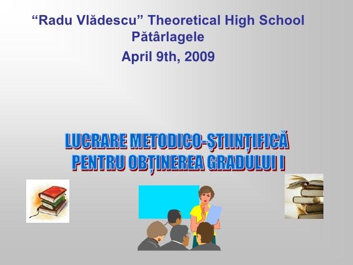 Prezentare lucrare metodico stiintifica gr.i