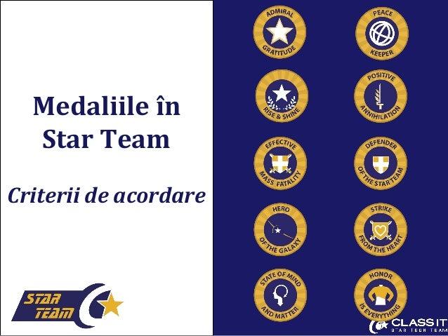 Medaliile în Star Team Criterii de acordare