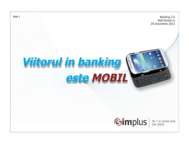 Viitorul in Banking este mobil