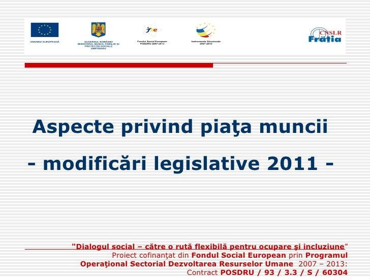 Prezentare modificari legislatia muncii 2011