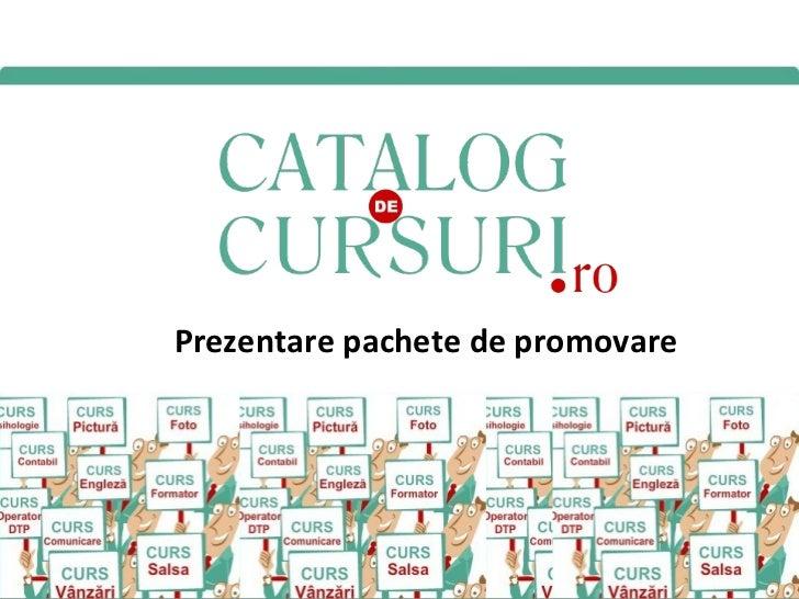 Prezentare pachete promovare catalog cursuri