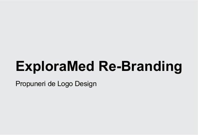 ExploraMed Re-BrandingPropuneri de Logo Design