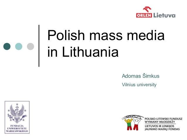 Prezentatation polish mass media in lithuania 26