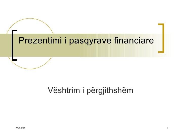Menaxhmenti Financiar - Prezentimi I Pasqyrave Financiare
