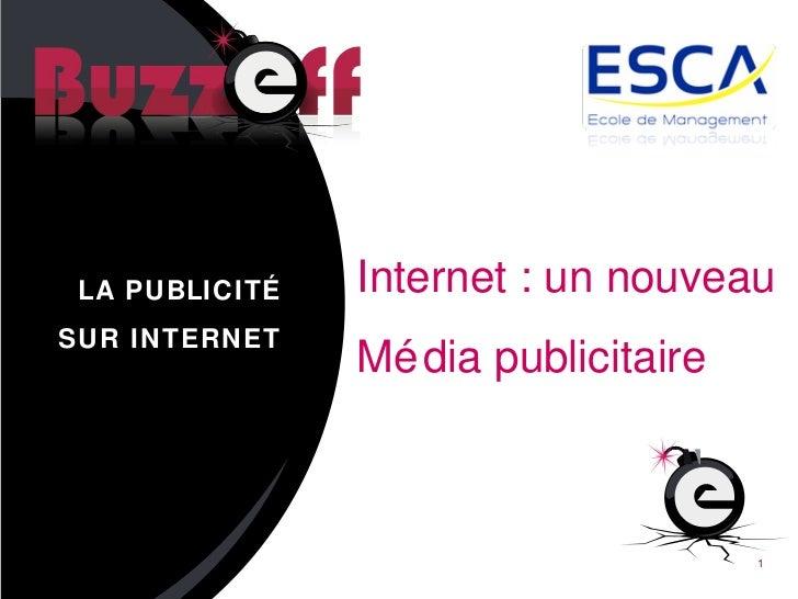 La publicité sur internet : Internet un Nouveau Média - ESCA 2.0 -