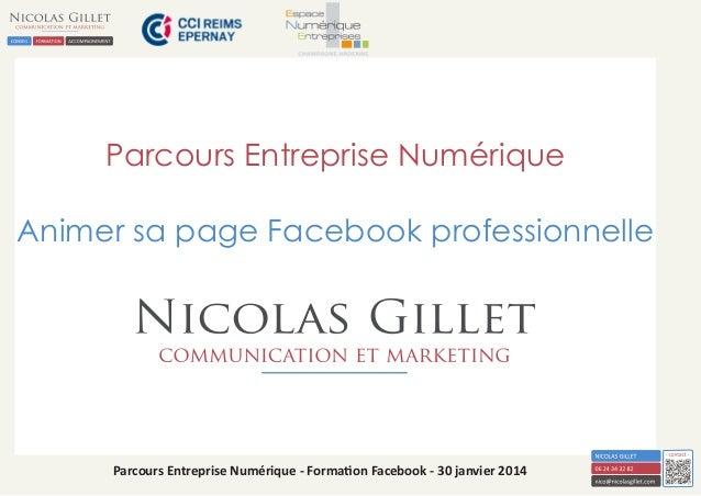 Parcours Entreprise Numérique Animer sa page Facebook professionnelle  Parcours Entreprise Numérique - Formation Facebook ...