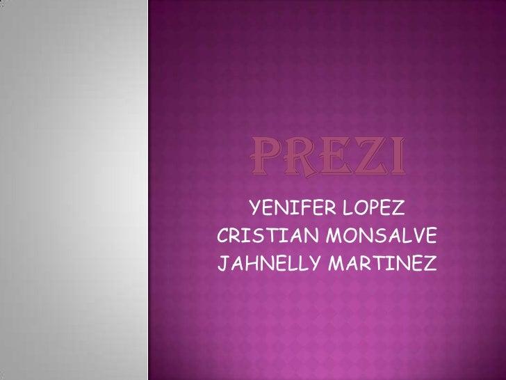 YENIFER LOPEZCRISTIAN MONSALVEJAHNELLY MARTINEZ