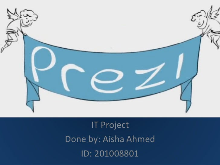 It project done by aisha ahmed id 201008801