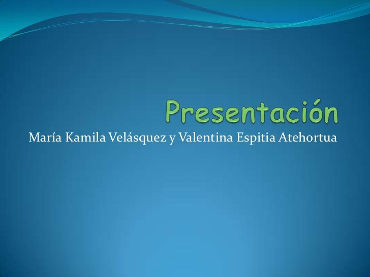 Presentación<br />María Kamila Velásquez y Valentina Espitia Atehortua<br />