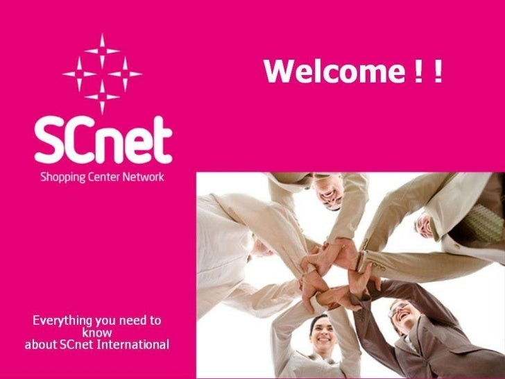 Welcome !  ! Everything youneed to know aboutSCnetInternational