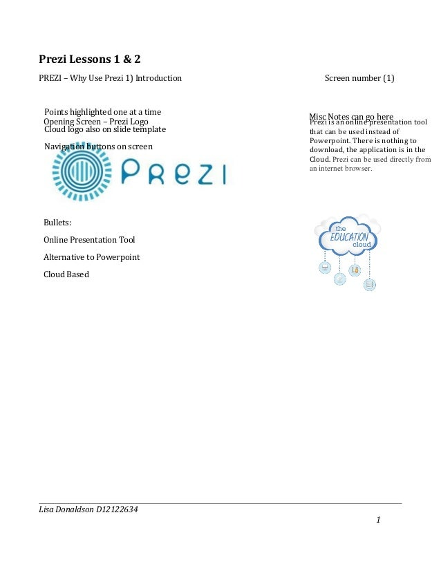 Prezi Lessons 1 & 2PREZI – Why Use Prezi 1) Introduction       Screen number (1) Points highlighted one at a time         ...