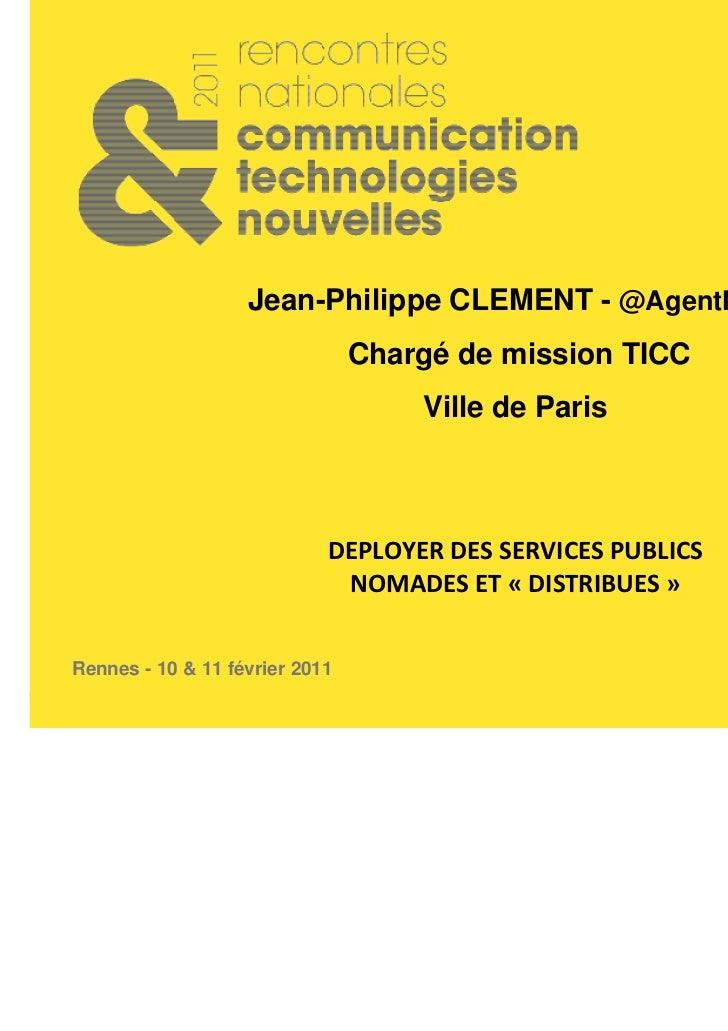 Jean-Philippe CLEMENT - @AgentNum                                Chargé de mission TICC                                   ...