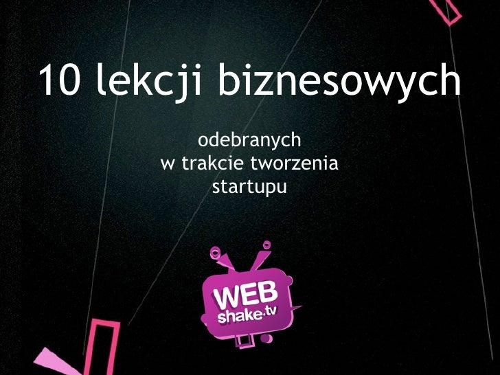 10 lekcji wyniesionych w trakcie tworzenia startupu - Marcin Jaśkiewicz