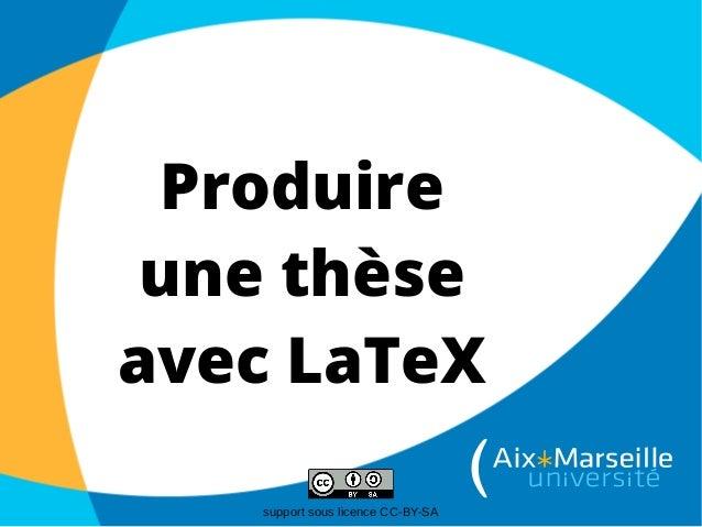 Produire une thèse avec LaTeX support sous licence CC-BY-SA
