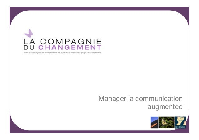 Manager la communication augmentée!  -1-