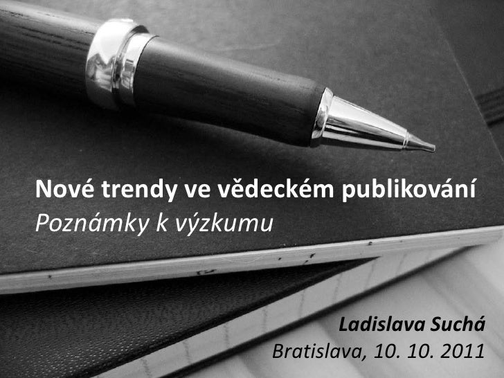 New trends in scholarly publishing