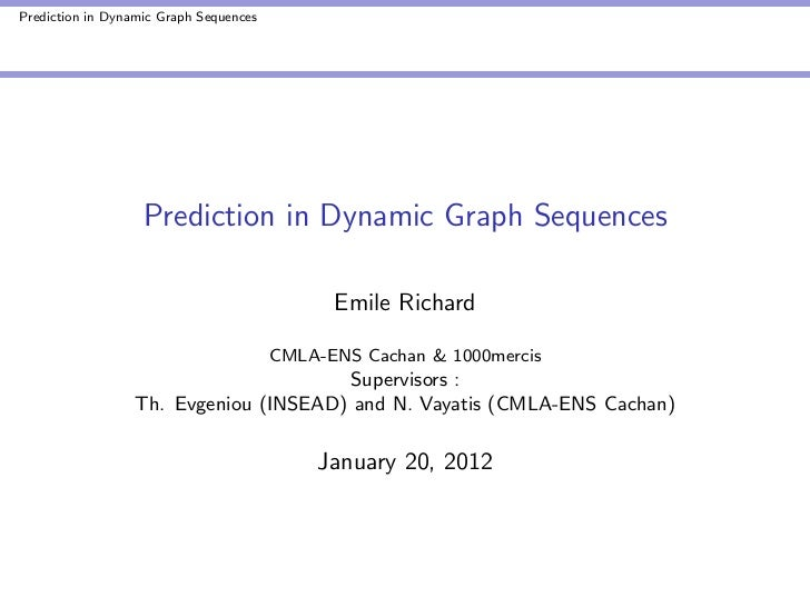 Prediction in dynamic Graphs