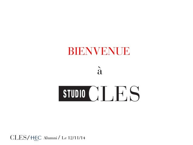 BIENVENUE  STUDIOCLES  / - Alumni / Le 12/11/14  à