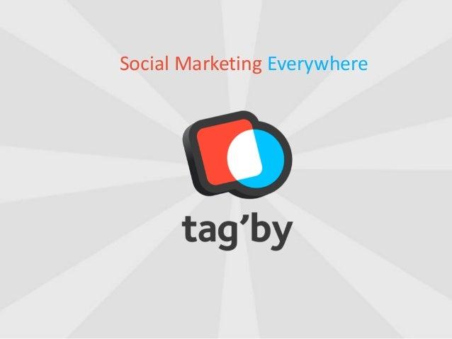 Social Marketing Everywhere