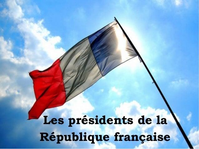 Les présidents de la République française
