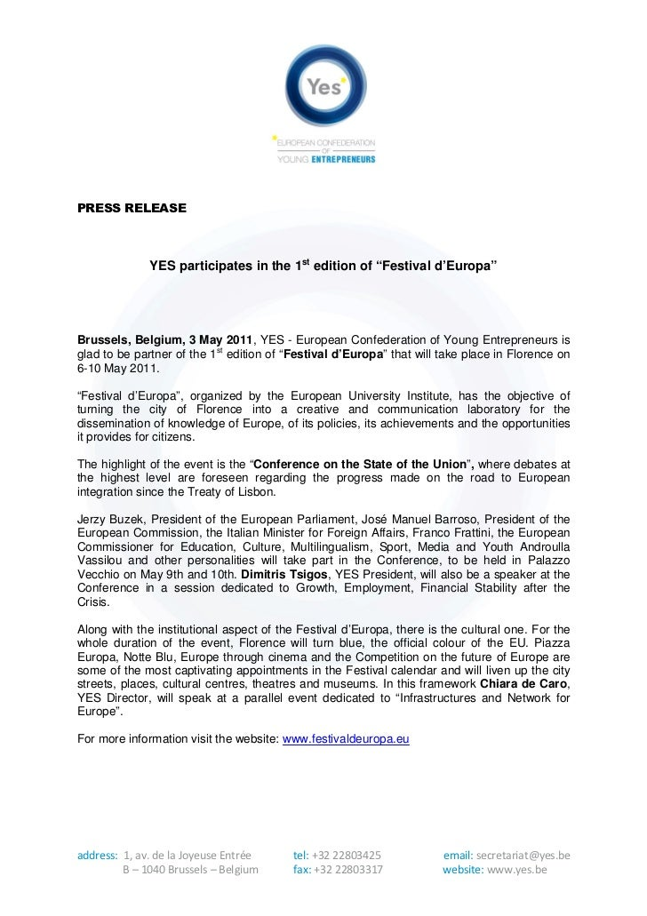 "PRESS RELEASE              YES participates in the 1st edition of ""Festival d'Europa""Brussels, Belgium, 3 May 2011, YES - ..."