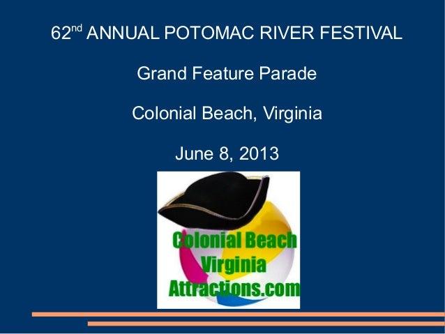 Potomac River Festival Grand Feature Parade 2013