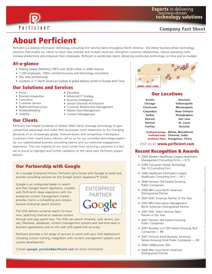 Company Fact Sheet  About Perficient Perficient is a leading information technology consulting firm serving clients throug...