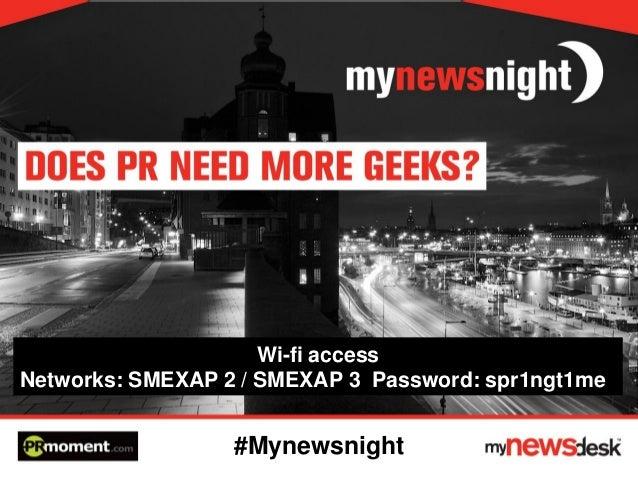 Wi-fi access Networks: SMEXAP 2 / SMEXAP 3 Password: spr1ngt1me  #Mynewsnight