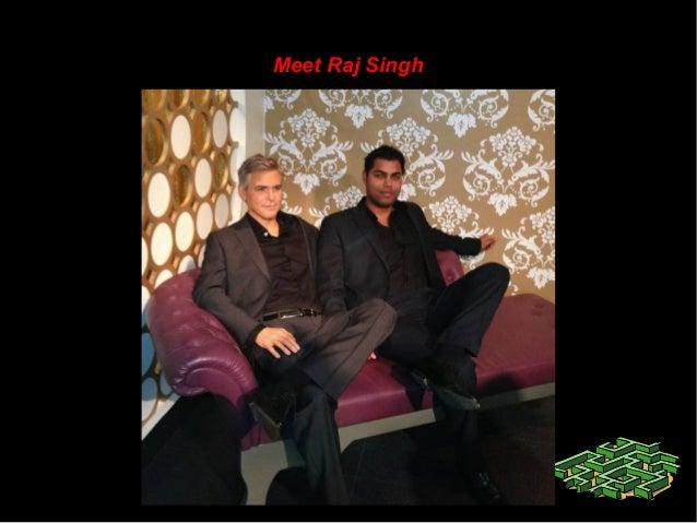 Meet Raj SinghMeet Raj Singh