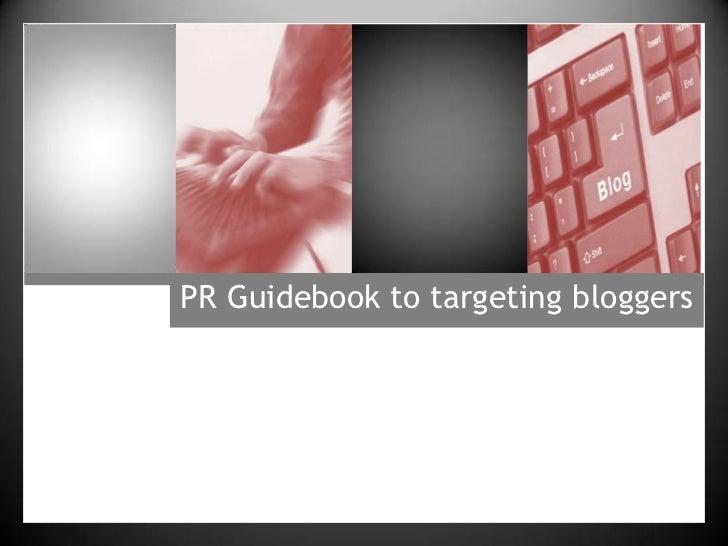 PR guidebook to targeting bloggers