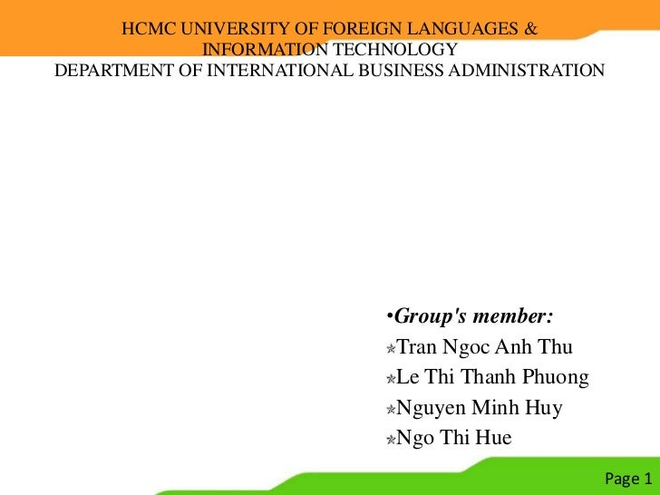 HCMC UNIVERSITY OF FOREIGN LANGUAGES &             INFORMATION TECHNOLOGYDEPARTMENT OF INTERNATIONAL BUSINESS ADMINISTRATI...