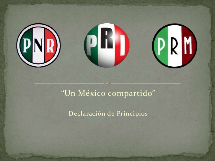 """Un México compartido"" Declaración de Principios"